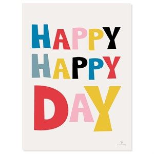Image of   KAI Copenhagen - Plakat - Happy day - 30x40 cm.